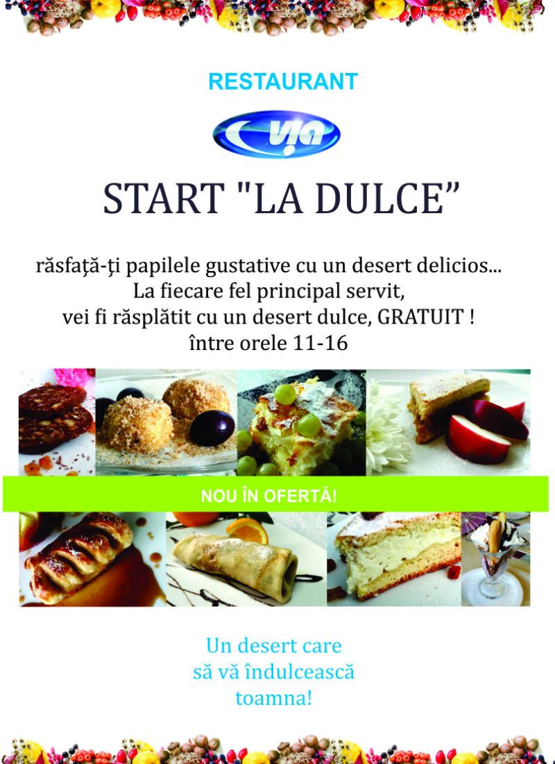 Oferta cu deserturi gratuite Restaurant Catering Via din Cristesti toamna anului 2014